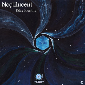 False Identity – Noctilucent
