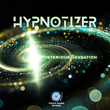 Hypnotizer – Mysterious Sensation