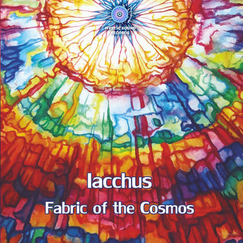 Iacchus – Fabric Of The Cosmos