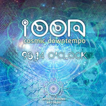 Ioon-Cosmic Downtempo – 93,14 O'clock