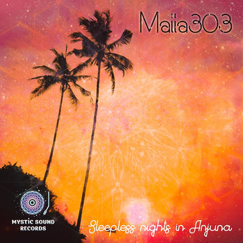 Maiia303 – Sleepless Nights In Anjuna
