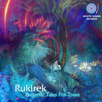 Rukirek – Butterfly Tales For Trees