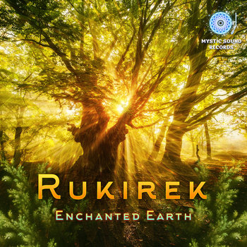 Rukirek – Enchanted Earth