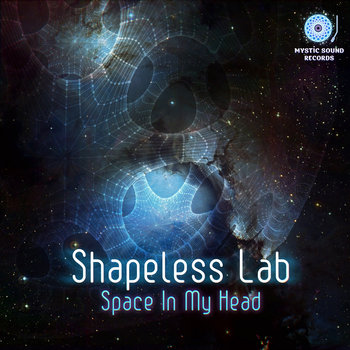 Shapeless Lab – Space In My Head