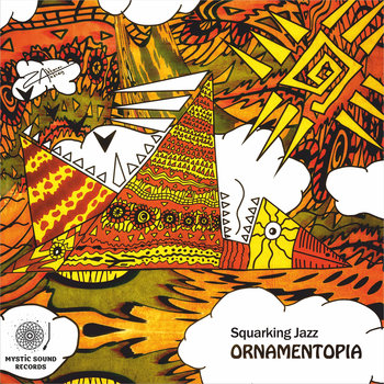 Squarking Jazz – Ornamentopia