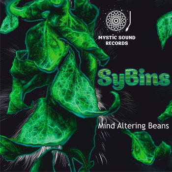 SyBins – Mind Altering Beans