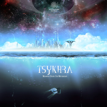 Tsykhra – Mankind Under The Microscope
