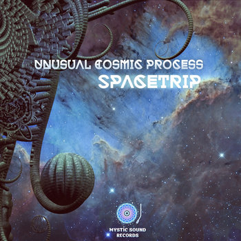 Unusual Cosmic Process – Spacetrip