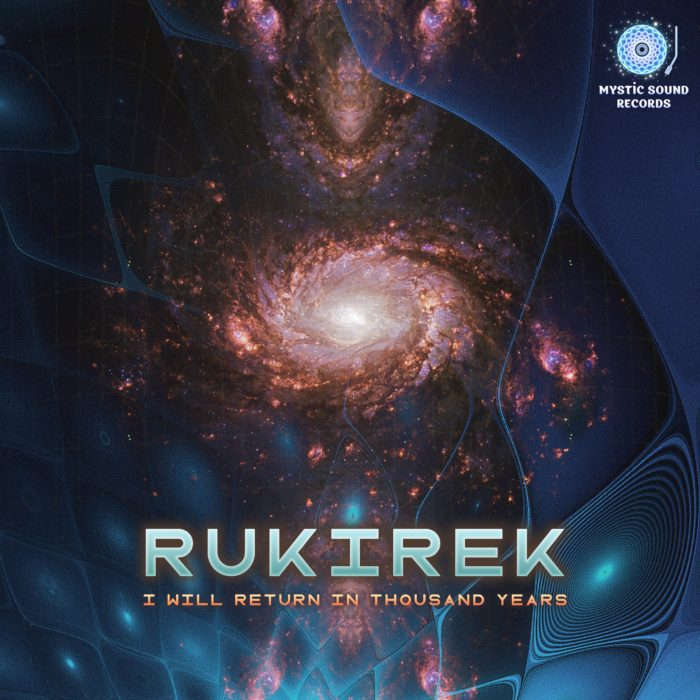 Rukirek – I Will Return In Thousand Years