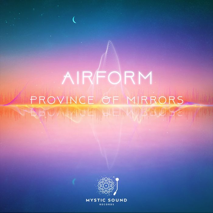 Airform – Province Of Mirrors