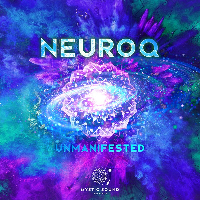 Neuroq – Unmanifested
