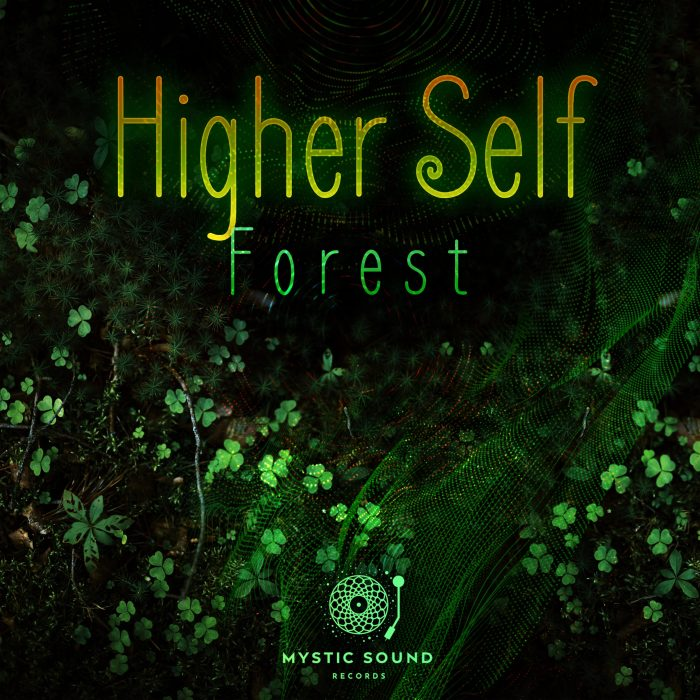 Higher Self – Forest